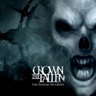 CROWN THE FALLEN The Passing of Greed album cover