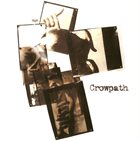 CROWPATH Drown in Frustration / Crowpath album cover