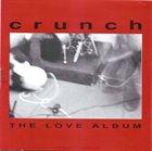 CRUNCH The Love Album album cover