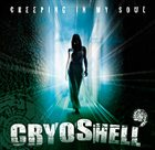 CRYOSHELL Creeping in My Soul album cover