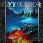 CRYPTIC WINTERMOON Of Shadows... And the Dark Things You Fear album cover