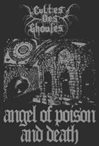 CULTES DES GHOULES Angel of Poison and Death album cover