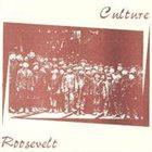 CULTURE Culture / Roosevelt album cover