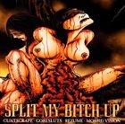 CUNTSCRAPE Split My Bitch Up album cover