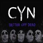 CURSE YOUR NAME Better Off Dead album cover