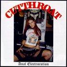 CUT THROAT Anal Electrocution album cover