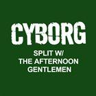 CYBORG The Afternoon Gentlemen / Cyborg album cover