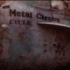CYCLE Metal Circus album cover
