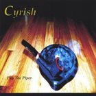 CYRISH Pay the Piper album cover