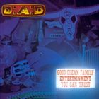 D-A-D Good Clean Family Entertainment You Can Trust album cover