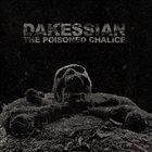 DAKESSIAN The Poisoned Chalice album cover