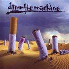 DAMN THE MACHINE Damn the Machine album cover