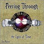 DAN MUMM Peering Through the Lens of Time album cover