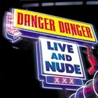 DANGER DANGER Live And Nude album cover