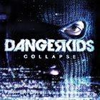 DANGERKIDS Collapse album cover