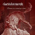 DANISHMENDT L'homme Est Un Animal Qui A Trahi... album cover