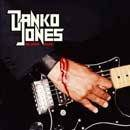 DANKO JONES We Sweat Blood album cover