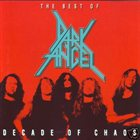 DARK ANGEL The Best of Dark Angel: Decade of Chaos album cover