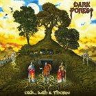 DARK FOREST Oak, Ash & Thorn album cover