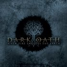 DARK OATH When Fire Engulfs The Earth album cover