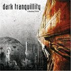DARK TRANQUILLITY Character album cover