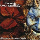 DARK TRANQUILLITY Of Chaos And Eternal Night album cover