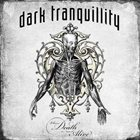 DARK TRANQUILLITY Where Death Is Most Alive album cover