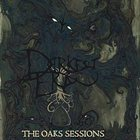 DARKEST ERA The Oaks Session album cover