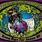 DARKMYSTICWOODS Bong Rips For Jesus EP album cover
