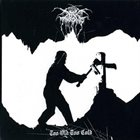 DARKTHRONE Too Old Too Cold album cover