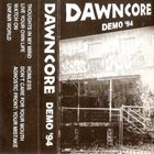DAWNCORE Demo '94 album cover