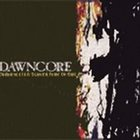 DAWNCORE Obedience Is A Slower Form Of Death album cover
