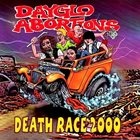 DAYGLO ABORTIONS Death Race 2000 album cover
