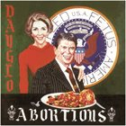 DAYGLO ABORTIONS Feed Us a Fetus album cover