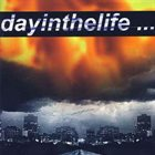 DAYINTHELIFE... Dayinthelife... album cover