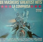 DE MASKERS De Maskers' Greatest Hits: La Comparsa album cover