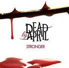 DEAD BY APRIL Stronger album cover