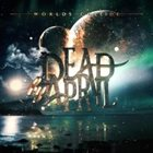 DEAD BY APRIL Worlds Collide album cover