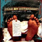 DEAD BY WEDNESDAY Democracy Is Dead album cover