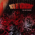 DEAD BY WEDNESDAY The Last Parade album cover