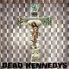 DEAD KENNEDYS — In God We Trust, Inc. album cover