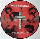 DEAD KENNEDYS In God We Trust, Inc. - The Lost Tapes album cover