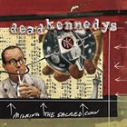 DEAD KENNEDYS Milking the Sacred Cow album cover