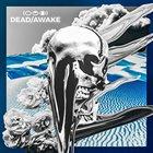 DEAD/AWAKE Insurrectionist album cover