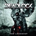 DEADLOCK The Arsonist album cover