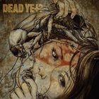 DEADYET? Dissent The End album cover