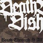 DEATH BEFORE DISHONOR (MA) Break Through It All album cover