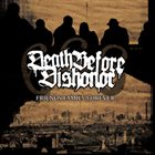 DEATH BEFORE DISHONOR (MA) Friends Family Forever album cover