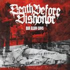 DEATH BEFORE DISHONOR (MA) Our Glory Days album cover