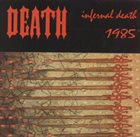 DEATH Infernal Death album cover